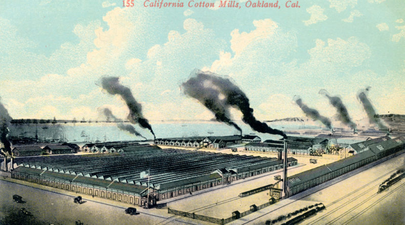 California Cotton Mills, Oakland, Cal.