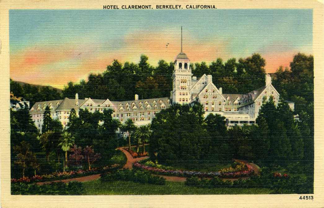 Claremont Hotel, Berkeley, California, old postcards ...