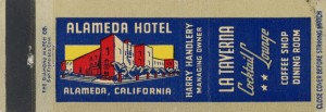 Alameda Hotel, Cocktail Lounge, Coffee Shop, Dining Room, Alameda, California