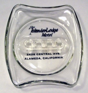 Ashtray from Islander Lodge Motel, 2428 Central Ave., Alameda, California