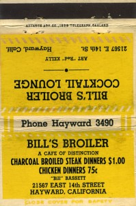 Bill's Broiler, Steak Dinners $1.00, 21567 East 14th Street, Hayward, California