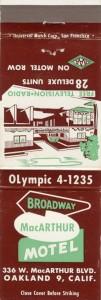 Broadway MacArthur Motel, 336 W. MacArthur Blvd., Oakland, Calif.