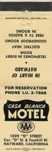 Casa_Blanca_Motel_1029_D_Street_Cor_D_St_and_Foothill_Bl_Hayward_California_match_book
