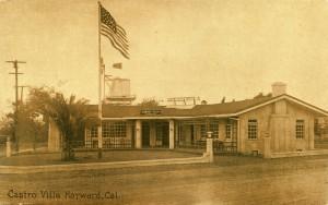 Castro Villa, Hayward, Cal.