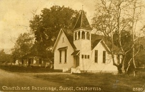 Church and Parsonage, Sunol, California, mailed 1914