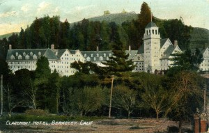 Claremont Hotel, Berkeley, California, mailed 1909