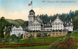 Claremont Hotel, Berkeley, California mailed 1913