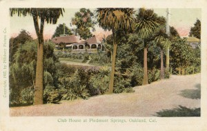 Clubhouse at Piedmont Springs, Oakland, Cal. 1907