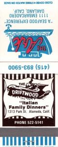 Driftwood, 1313 Park St., Alameda, Calif.