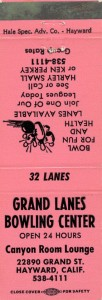 Grand Lanes Bowling Center, Open 24 Hours, Canyon Room Lounge, 22890 Grand St., Haywrd, California