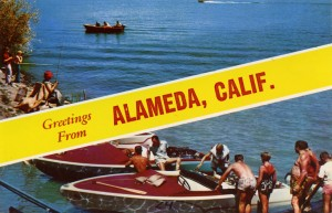 Greetings from Alameda, Calif.