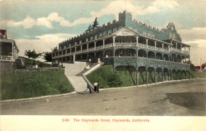 The Haywards Hotel, Haywards, California mailed 1908
