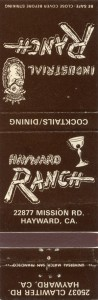 Hayward Ranch, 22877 Mission Rd., Hayward, California