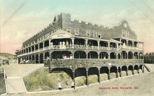 Haywards Hotel, Haywards, Cal.