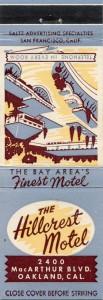 Hillcrest Motel, 2400 MacArthur Blvd., Oakland California