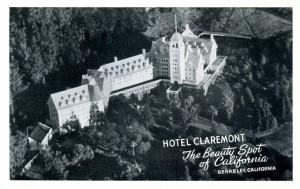 Hotel Claremont, The Beauty Spot of California, Berkeley, California
