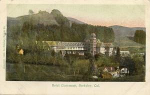 Claremont Hotel, Berkeley, California, mailed 1907