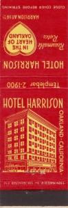 Harrison Hotel, 14th St. and Harrison Blvd., Oakland, California
