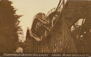 Thompson Scenic Railway - Idora Park, Oakland, Cal.