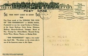 """Tenderfoot"" Opera, Idora Park, Oakland, Cal., mailed 1908"