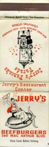 Jerry's Beefburgers, 560 MacArthur Blvd., San Leandro California