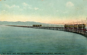 Key Route Pier, Longest in the World, Oakland, Cal.