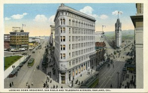 Looking Down Broadway, San Pablo and Telegraph Avenues, Oakland, Cal.