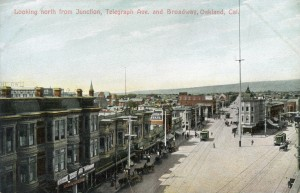 Looking north from Junction, Telegraph Ave. and Broadway, Oakland, Cal.