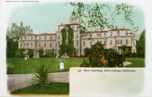 Main Building, Mills College, Oakland, California
