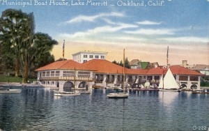Municipal Boat House, Lake Merritt, Oakland, Calif.
