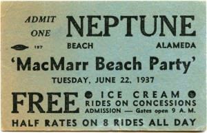 MacMarr Beach Party, Neptune, Beach Alameda Ticket, 1937