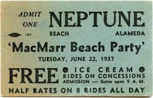 MacMarr Beach Party, Neptune, Beach Alameda Ticket, 1937
