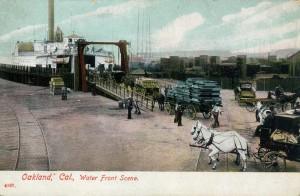 Oakland, Cal., Water Front Scene
