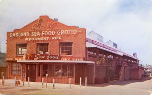 Oakland Sea Food Grotto on Fishermen's Pier at foot of Franklin, Jack London Square
