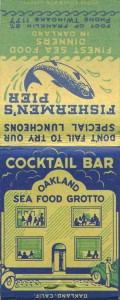 Oakland Seafood Grotto, matches circa 1930s