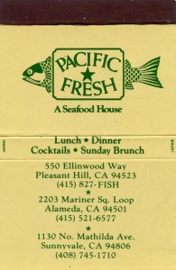 Pacific Fresh, a Seafood House, 2203 Mariner Sq. Loop Alameda, CA