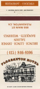 Pleasanton Hotel, 855 Main St., Pleasanton, CA