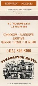 Pleasanton Hotel, 855 Main St., Pleasanton, CA