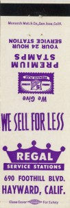 Regal_Service_Stations_690_Foothill_Blvd_Hayward_Calif_matchbook