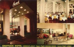 Dining Room and Lobby, Shattuck Hotel, Berkeley, Calif.