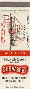 Showboat Jack London Square Oakland Calif matchbook