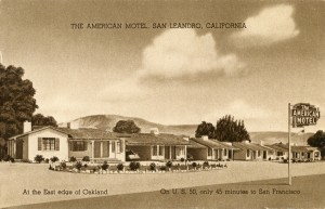 American Motel, San Leandro, California, 920 Hollywood Blvd. on U. S. Highway 50
