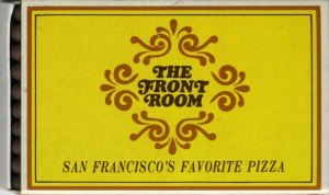 The Front Room Pizza, 1821 Webster Street, Alameda, California