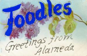 Toodles, Greetings from Alameda