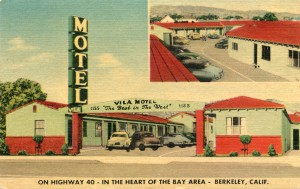 Vila Motel, On Highway 40 in the Heart of the Bay Area, Berkeley, Calif.