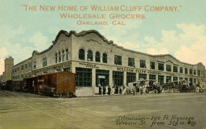 William Cluff Company, Wholesale Grocers, Webster Street from 3rd to 4th, Oakland, California